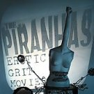 The Piranhas CD Erotic Grit Movies IN THE RED rawk $8.99 FREE S/H