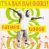 Father Goose CD It's a Bam Bam Diddly NPR story $8.99 ~ FREE SHIPPING