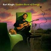 Earl Klugh CD Sudden Burst of Energy  $6.99 FREE SHIPPING