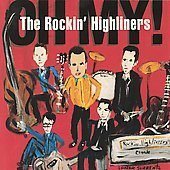 The Rockin Highliners CD Oh My JUMP BLUES SEALED  $9.99 ~ FREE S/H