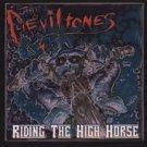 The DevilTones CD Riding the High Horse BIKER SCUM ROCK ~ FREE S/H
