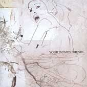 Your Enemies Friends CD You are Being VideoTaped buddyh  $7.99 FREE SHIPPING