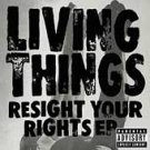 The Living Things CD Resight your Rights w/Video SEALED $5.99 ~ FREE SHIPPING