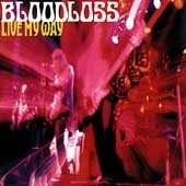 Bloodloss CD Live My Way w/ MUDHONEY MONKEYWRENCH  $7.99 ~ FREE SHIPPING