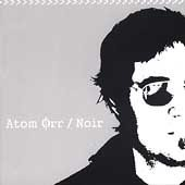 Atom Orr CD Noir ex San Diego Five Crown   $9.99 ~ FREE SHIPPING