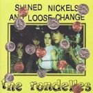 The Rondelles CD Shined Nickels Loose Change K RECORDS  $7.99 ~ FREE SHIPPING