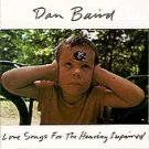 Dan Baird cd Love Songs for the Hearing Impaired Georgia Satellites   $7.99 ~ FREE SHIPPING