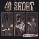 46 Short CD Just a Liability GO KART PUNK $7.99 ~ FREE SHIPPING