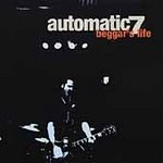 Automatic 7 CD Beggar's Life BYO/VAGRANT PUNK $6.99 ~ FREE SHIPPING