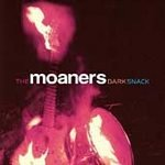 The Moaners CD Dark Snack w/Dexter Romweber & SCOTS $7.99 ~ FREE SHIPPING