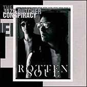 The Jazz Butcher Conspiracy CD Rotten Soul $14.99 ~ FREE SHIPPING
