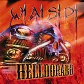 WASP cd Helldorado  $7.99 ~ FREE SHIPPING W.A.S.P.