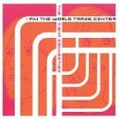 I Am The World Trade Center CD The Tight Connection $7.99 ~ FREE SHIPPING