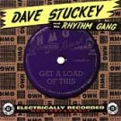 FREE SHIPPING~ Dave Stuckey CD Get a Load/x Dave & Deke Dickerson NEW $12.99