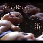 Drug Money CD Mtn Cty Jnk DrugMoney $5.99 ~ FREE SHIPPING
