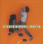 Little Diesel CD No Lie ~ FREE SHIPPING 70s Chris Stamey, Peter Holsapple, and Will Rigby
