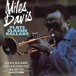 MILES DAVIS - PLAYS CLASSIC BALLADS - CD  $7.99 ~ FREE SHIPPING