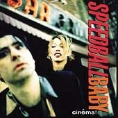 Speedball Baby CD Cinema $7.99 ~ FREE SHIPPING HEAVY TRASH JON SPENCER