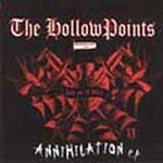 The Hollow Points cd Annihilation $5.99 ~ FREE SHIPPING DIRTNAP oi!