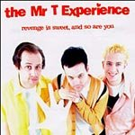 The Mr T Experience CD Revenge is Sweet $7.99 ~ FREE SHIPPING Lookout Records