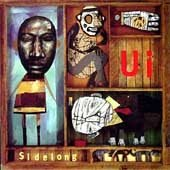 Ui CD Sidelong  $9.99 ~ FREE SHIPPING AVANT PROG POST-ROCK FREE JAZZ WEIRDNESS