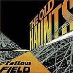 The Old Haunts CD Fallow Fields  $7.99 ~ FREE SHIPPING on KILL ROCK STARS
