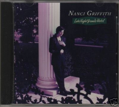 Nanci Griffith CD Late Night Grande Hotel $7.99 ~ FREE SHIPPING w/Phil Everly Tanita Tikaram