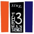 Slug CD The 3 Man Themes $9.99 ~ FREE SHIPPING glenn branca big black