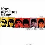 The Action Time CD Versus the World ~ FREE SHIPPING~ $9.99
