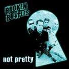 Broken Bottles CD Not Pretty ~ FREE SHIPPING~ $6.99 OC street punk tko oi!