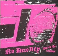 No Decency CD This is the Reason ~ FREE SHIPPING~ $7.99 oi! street punk