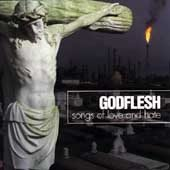 GodFlesh CD Songs of Love and Hate ~ FREE SHIPPING~ $9.99 NEW grindcore EARACHE