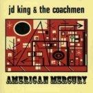 J D King & the Coachmen CD American Mercury SONIC YOUTH  ~ FREE SHIPPING~ $9.99