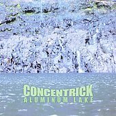 Concentrick CD Aluminum Lake ~ FREE SHIPPING~ $9.99 ex F'ING CHAMPS POST ROCK