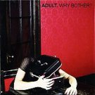 Adult CD Why Bother  ~ FREE SHIPPING~ $8.99 THRILL JOCKEY electro doom dance