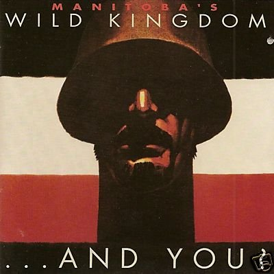 Manitoba's Wild Kingdom CD Any You ~ FREE SHIPPING~ $9.99 POST DICTATORS NYC