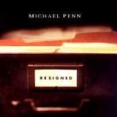 Michael Penn CD Resigned  ~ FREE SHIPPING~ $9.99