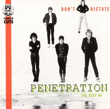 Penetration CD Don't Dictate / The Best of  ~ FREE SHIPPING~ $14.99 UK '77 PUNK