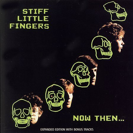 Stiff Little Fingers CD Now Then ~ FREE SHIPPING~ $9.99 77 UK punk rock inflammable