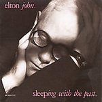 Elton John CD Sleeping with the Past  ~ FREE SHIPPING~ $9.99