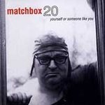 Matchbox 20 CD Yourself or Someone Like You ~ FREE SHIPPING~ $9.99 rob thomas