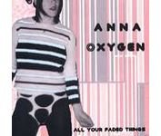 FREE SHIPPING~ $9.99 ~ Anna Oxygen CD All Your Faded Things 80s synth pop redux