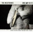 FREE S&H~ $9.99 ~ The Neutrinos CD One Way Kiss