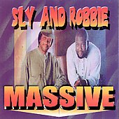 FREE S&H~ $9.99 ~ Sly and Robbie CD Massive SEALED REGGAE superstars