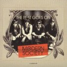 The Modern Society CD FREE S&H ~ $9.99 ~  The Beat Goes On