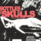 FREE S&H ~ $9.99 ~ Bottles And Skulls CD Born in a Black Light TKO street punk &