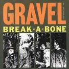 FREE S&H ~ $9.99 ~ Gravel CD Break A Bone RARE early ESTRUS