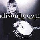 FREE S&H ~ $9.99 ~ Alison Brown CD Fair Weather w/ BELA FLECK vince gill