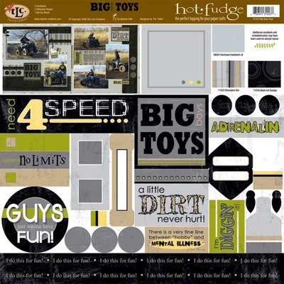 TLC HOT FUDGE Big Boy Toys 12 x12 Kit
