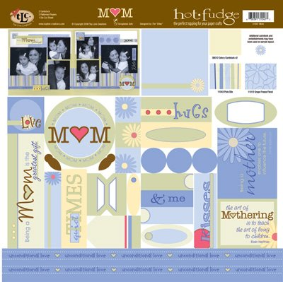 TLC HOT FUDGE Mom 12 x12 Kit
